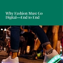 (PDF) BCG - Why Fashion Must Go Digital - End to End