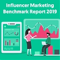 (Infographic) The State of Influencer Marketing 2019 : Benchmark Report