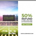 GameHedge Will Refund 50% of Your Ticket If Your Sports Team Gets Blown Out