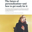 The Future of Personalization - And How to Get Ready for It