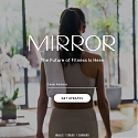 Mirror Raises $13 Million for Virtual Fitness Classes