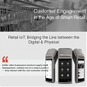 (Infographic) Retail IoT : Using IoT to Boost Customer Engagement in the Age of Smart Retail