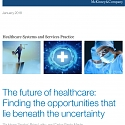(PDF) Mckinsey - The Future of Healthcare : Finding The Opportunities That Lie Beneath the Uncertainty