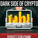 (Infographic) The Dark Side of Crypto