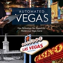 (Infographic) How Technology Has Shaped the Modern Las Vegas Scene