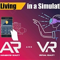 (Infographic) Living in a Simulation – Augmented and Virtual Reality