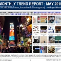 Monthly Trend Report - May. 2015 Edition