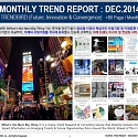 Monthly Trend Report - December. 2014 Edition