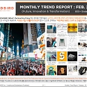 Monthly Trend Report - February. 2021 Edition